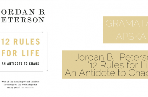 "Jordan B. Peterson ""12 Rules for Life: An Antidote to Chaos"""